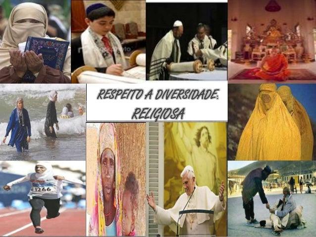 RELIGIOSA RESPEITO A DIVERSIDADE: