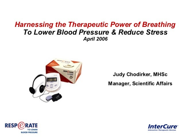 Harnessing the Therapeutic Power of Breathing  To Lower Blood Pressure & Reduce Stress                   April 2006       ...