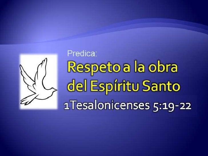 Respeto A La Obra Del Espíritu Santo