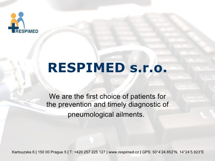 RESPIMED s.r.o. We are the first choice of patients for the prevention and timely diagnostic of pneumological ailments.