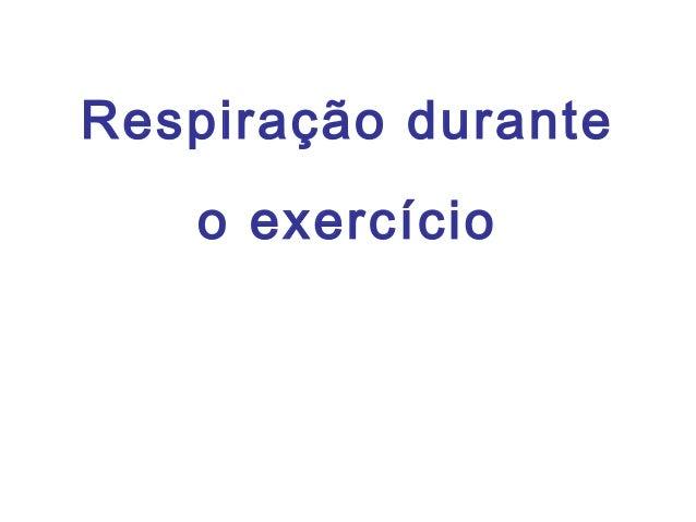 Respiração durante o exercício