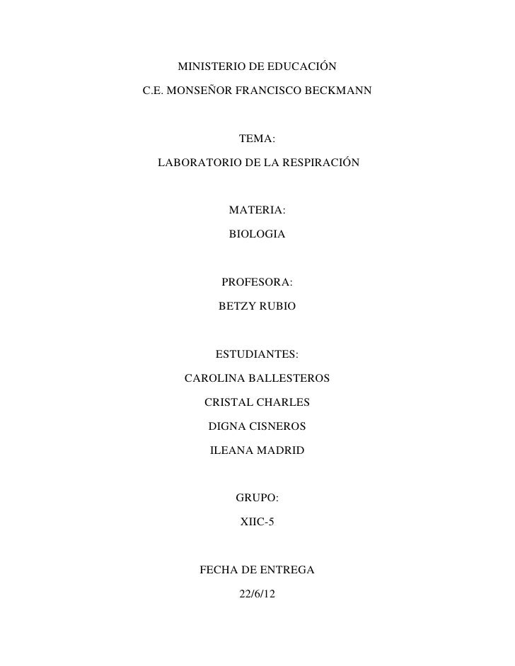 MINISTERIO DE EDUCACIÓNC.E. MONSEÑOR FRANCISCO BECKMANN             TEMA:  LABORATORIO DE LA RESPIRACIÓN            MATERI...