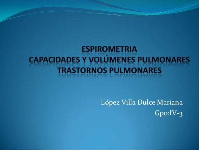 López Villa Dulce MarianaGpo:IV-3
