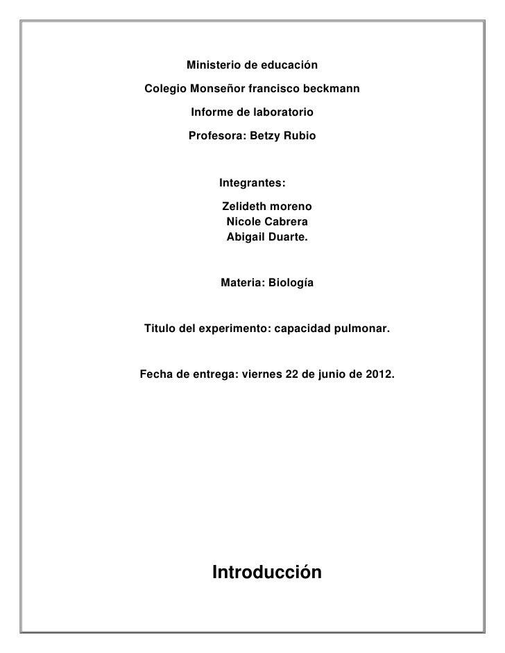 Ministerio de educaciónColegio Monseñor francisco beckmann         Informe de laboratorio        Profesora: Betzy Rubio   ...