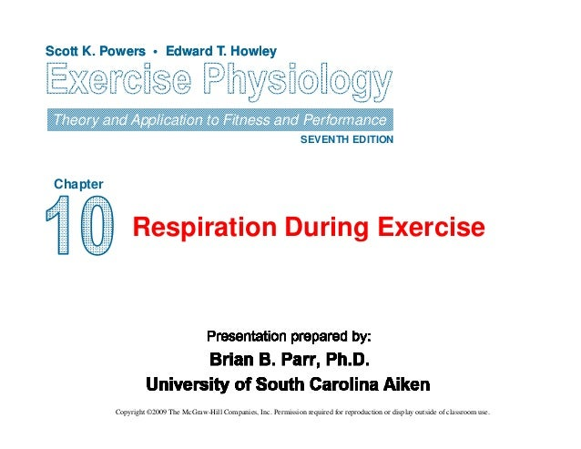 Scott K. Powers • Edward T. HowleyScott K. Powers • Edward T. Howley Theory and Application to Fitness and Performance SEV...