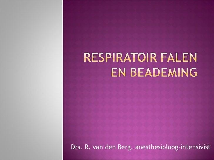 Drs. R. van den Berg, anesthesioloog-intensivist