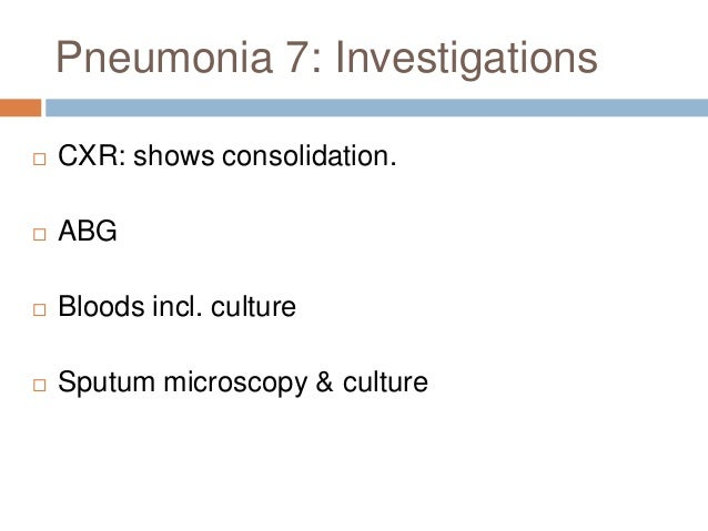 Pneumonia 10: CURB 65 Empirical Treatment  0-1 treat as an outpatient  2 consider a short stay in hospital or watch very...