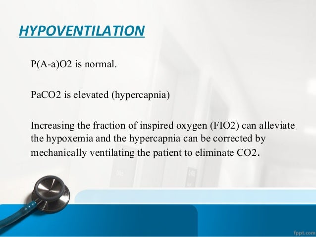 CAUSES OF HYPOVENTILATION 1. depression of the respiratory center by drugs, such as morphine derivatives and barbiturates....