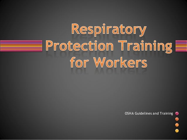 Respiratory Protection Training For Workers