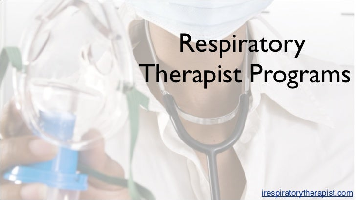 RespiratoryTherapist Programs          irespiratorytherapist.com