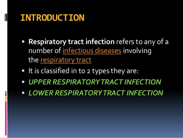 Respiratory tract infections Slide 2