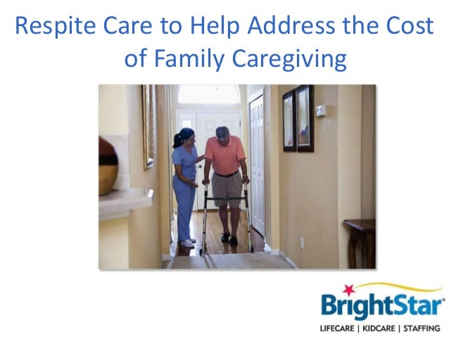Respite Care to Help Address the Cost of Family Caregiving