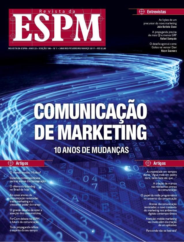 Entrevistas ArtigosArtigos As lições de um precursor do novo marketing João Batista Ciaco A propaganda precisa de mais QI ...