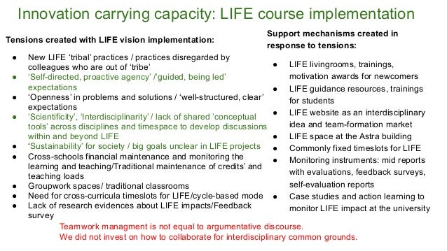 Innovation carrying capacity: LIFE course implementation Tensions created with LIFE vision implementation: ● New LIFE 'tri...