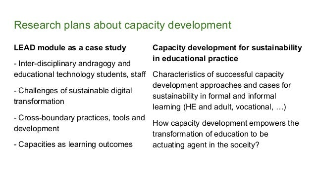 Research plans about capacity development LEAD module as a case study - Inter-disciplinary andragogy and educational techn...