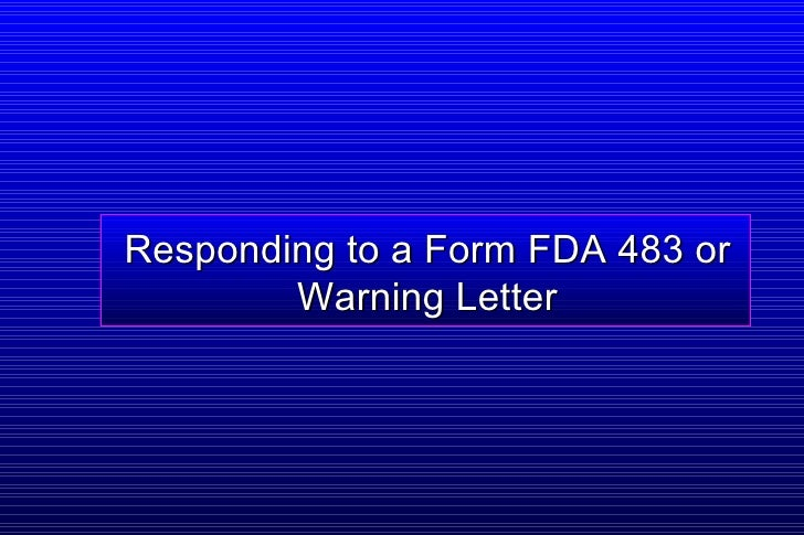 Responding to a Form FDA 483 or Warning Letter