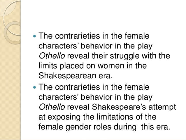 gender roles in hamlet essay Mackenzie parker hamlet essay the women in hamlet had no political roles, and were viewed as lesser people by all men including the grave diggers, claudius.