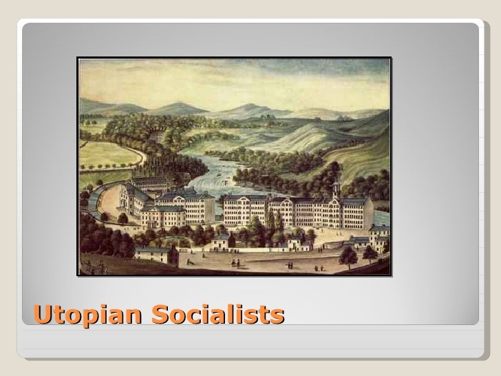 ideology of liberalism nationalism and early utopian socialism essay More essay examples on socialism rubric however socialism can be seen as an ideology with a passion and effort towards industrial equality a theory of social evolution, and an organized international movement.