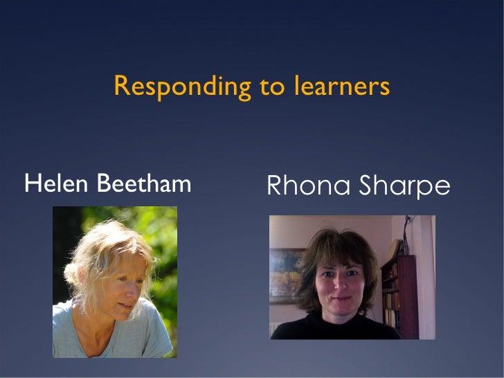 Responding to learners Helen Beetham Rhona Sharpe