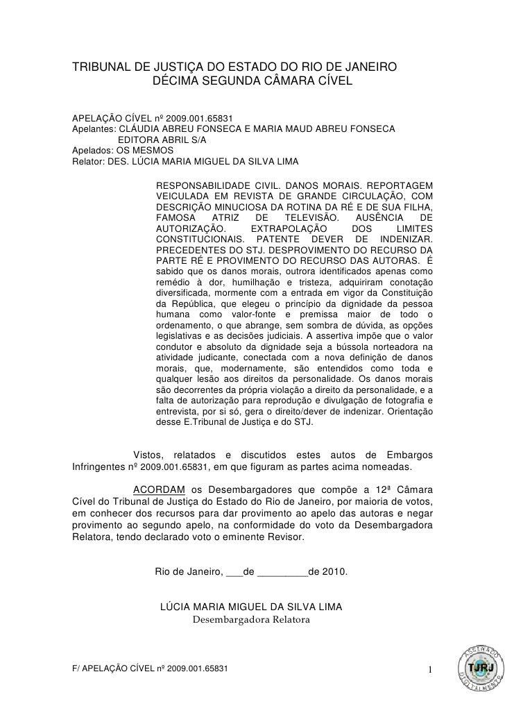 TRIBUNAL DE JUSTIÇA DO ESTADO DO RIO DE JANEIRO            DÉCIMA SEGUNDA CÂMARA CÍVELAPELAÇÃO CÍVEL nº 2009.001.65831Apel...
