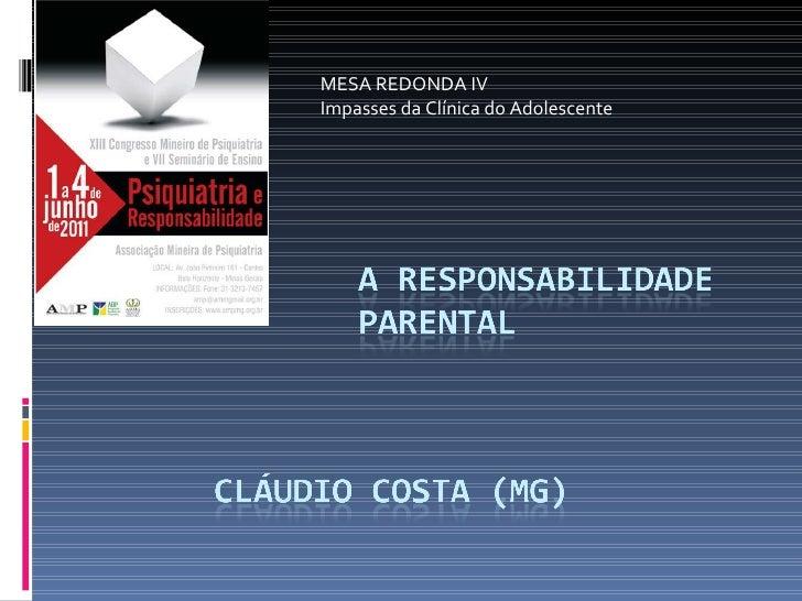 MESA REDONDA IV  Impasses da Clínica do Adolescente