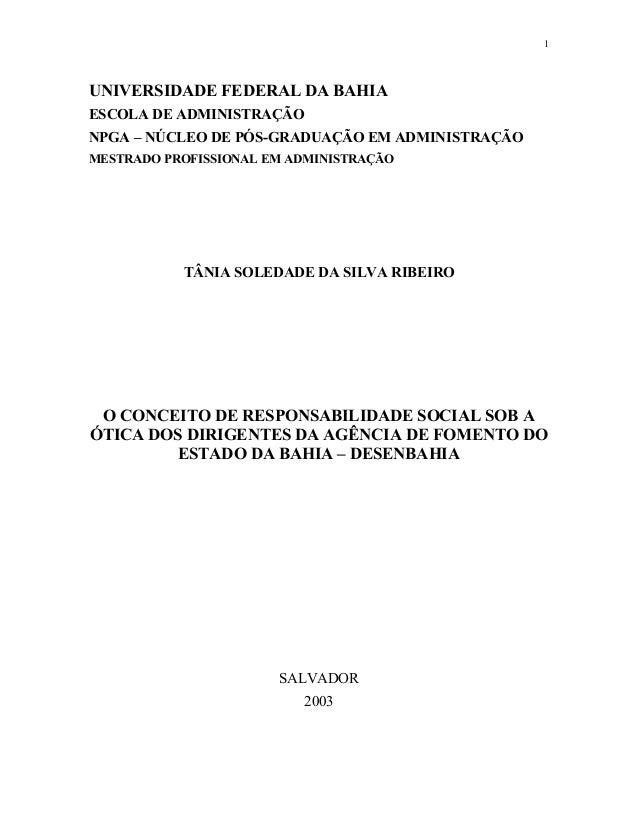 1 UNIVERSIDADE FEDERAL DA BAHIA ESCOLA DE ADMINISTRAÇÃO NPGA – NÚCLEO DE PÓS-GRADUAÇÃO EM ADMINISTRAÇÃO MESTRADO PROFISSIO...