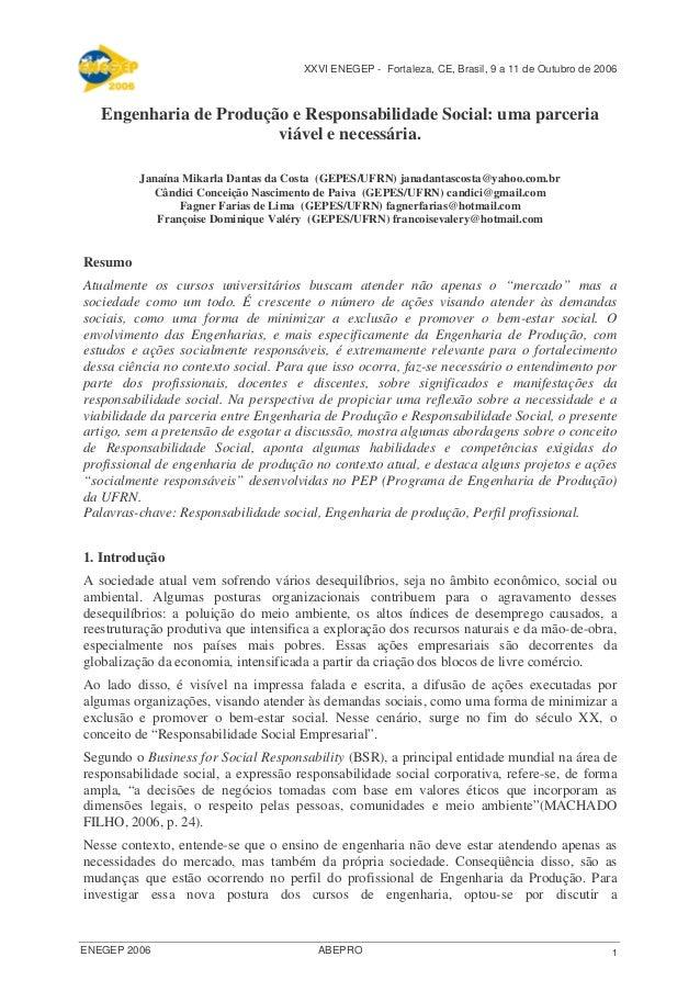 XXVI ENEGEP - Fortaleza, CE, Brasil, 9 a 11 de Outubro de 2006 1ENEGEP 2006 ABEPRO Engenharia de Produção e Responsabilida...