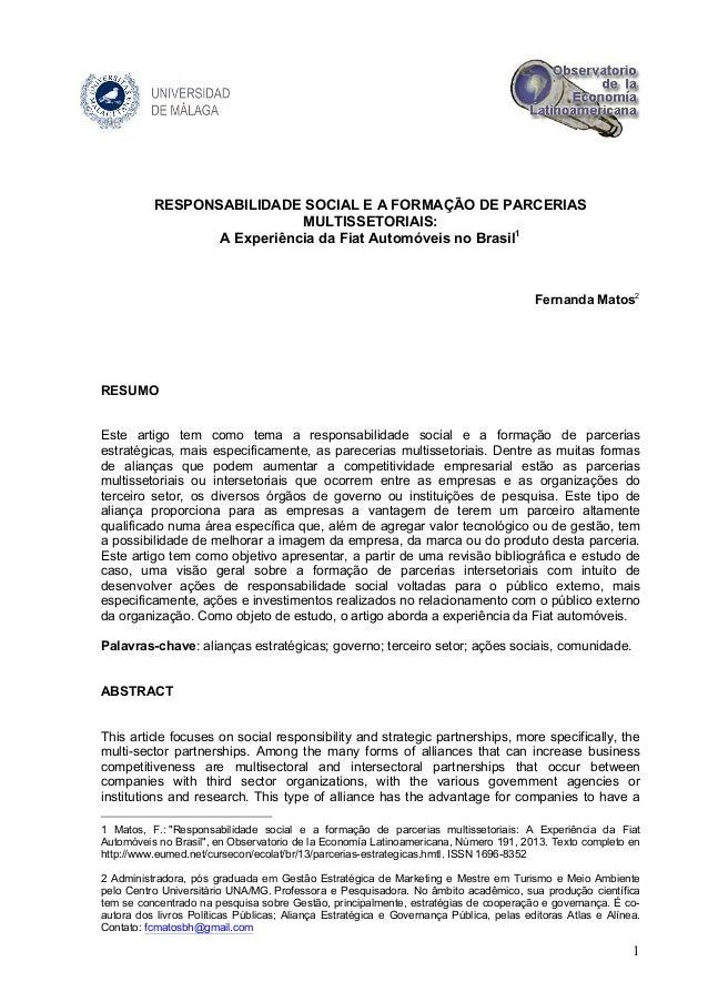 RESPONSABILIDADE SOCIAL E A FORMAÇÃO DE PARCERIAS MULTISSETORIAIS: A Experiência da Fiat Automóveis no Brasil1  Fernanda M...