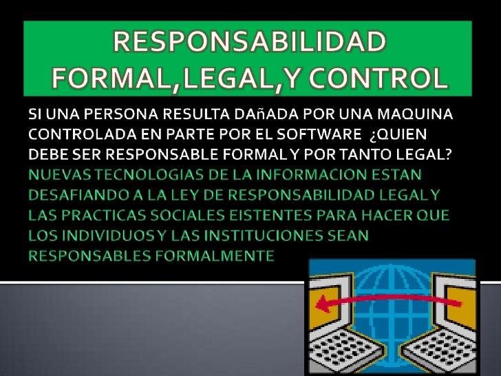 Responsabilidad legal y formal for Responsabilidad legal