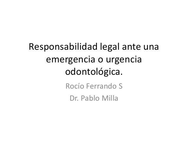 Responsabilidad legal ante una emergencia o urgencia for Responsabilidad legal