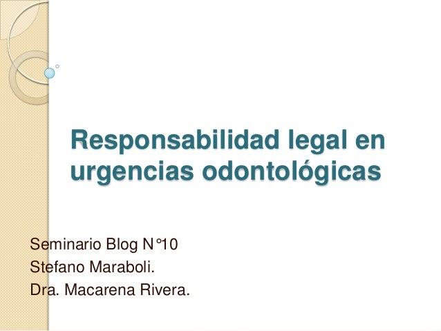 Responsabilidad legal en urgencias odontol gicas for Responsabilidad legal
