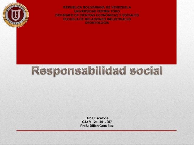 REPUBLICA BOLIVARIANA DE VENEZUELA UNIVERSIDAD FERMIN TORO DECANATO DE CIENCIAS ECONÓMICAS Y SOCIALES ESCUELA DE RELACIONE...