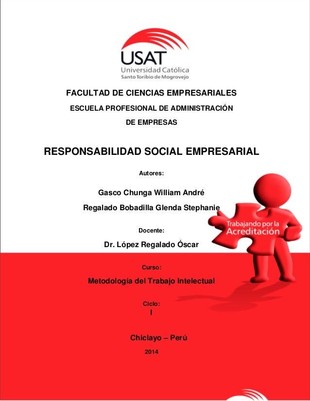 1 FACULTAD DE CIENCIAS EMPRESARIALES ESCUELA PROFESIONAL DE ADMINISTRACIÓN DE EMPRESAS RESPONSABILIDAD SOCIAL EMPRESARIAL ...