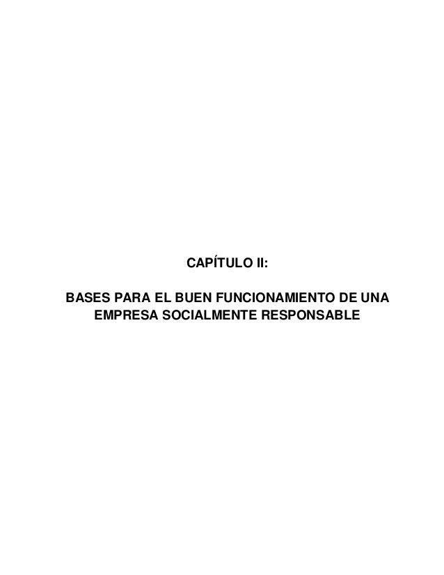 15 CAPÍTULO II: BASES PARA EL BUEN FUNCIONAMIENTO DE UNA EMPRESA SOCIALMENTE RESPONSABLE