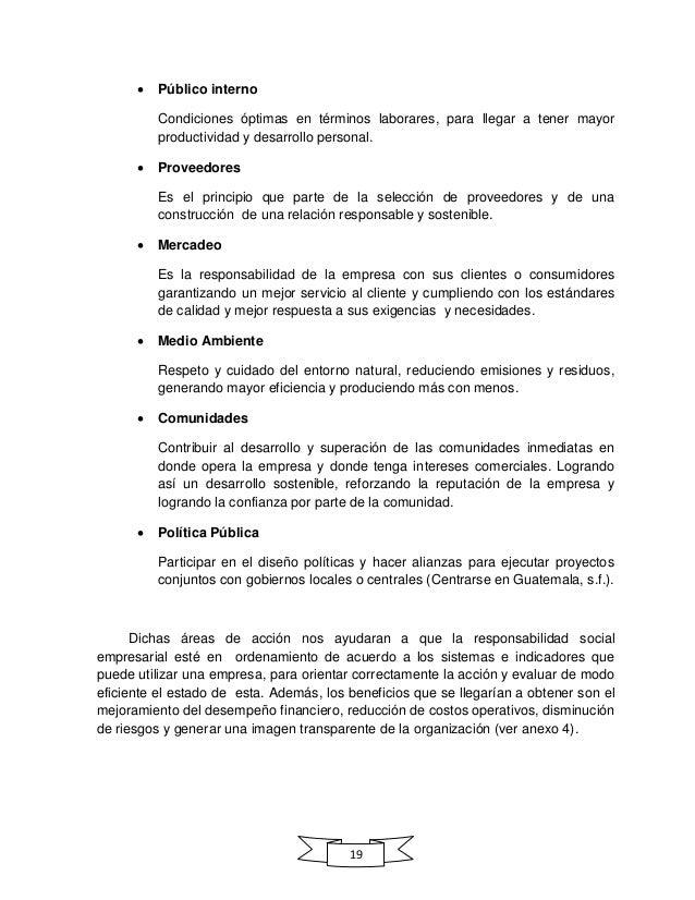 19  Público interno Condiciones óptimas en términos laborares, para llegar a tener mayor productividad y desarrollo perso...