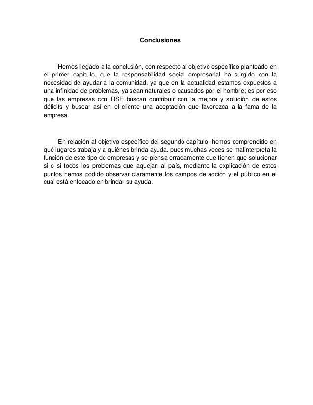 20 Conclusiones Hemos llegado a la conclusión, con respecto al objetivo específico planteado en el primer capítulo, que la...