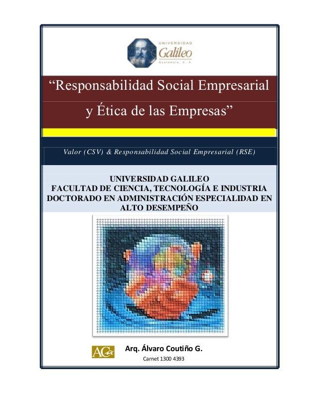 """""""Responsabilidad Social Empresarial         y Ética de las Empresas""""   Valor (CSV) & Responsabilidad Social Empresarial (R..."""