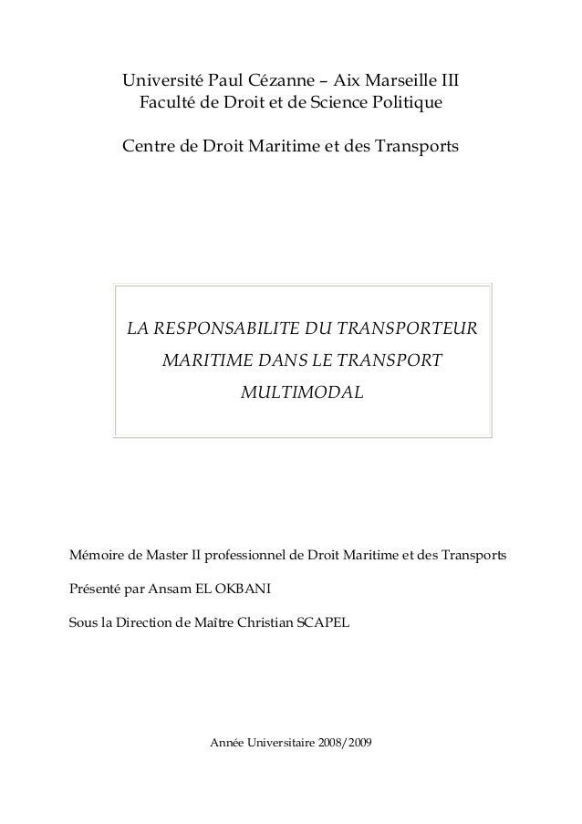 Université Paul Cézanne – Aix Marseille III Faculté de Droit et de Science Politique Centre de Droit Maritime et des Trans...