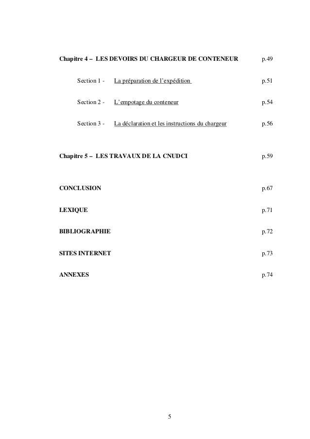 5 Chapitre 4 – LES DEVOIRS DU CHARGEUR DE CONTENEUR p.49 Section 1 - La préparation de l'expédition p.51 Section 2 - L'emp...