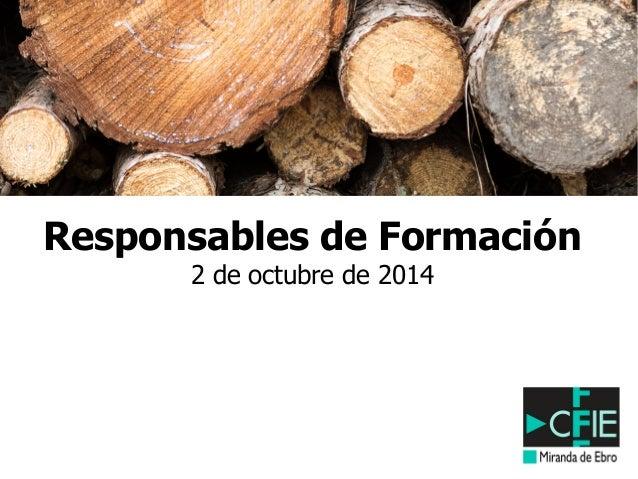 Responsables de Formación  2 de octubre de 2014