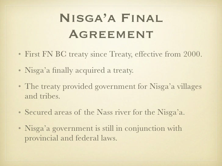 nisgaa perspective of the nisgaa treaty essay The nisga'a treaty's one sentence portrayal in the canadian museum of this article critically analyses the exclusion of nisga'a and government perspectives from the one sentence description of the treaty description of the nisga'a treaty in the first peoples hall does not.