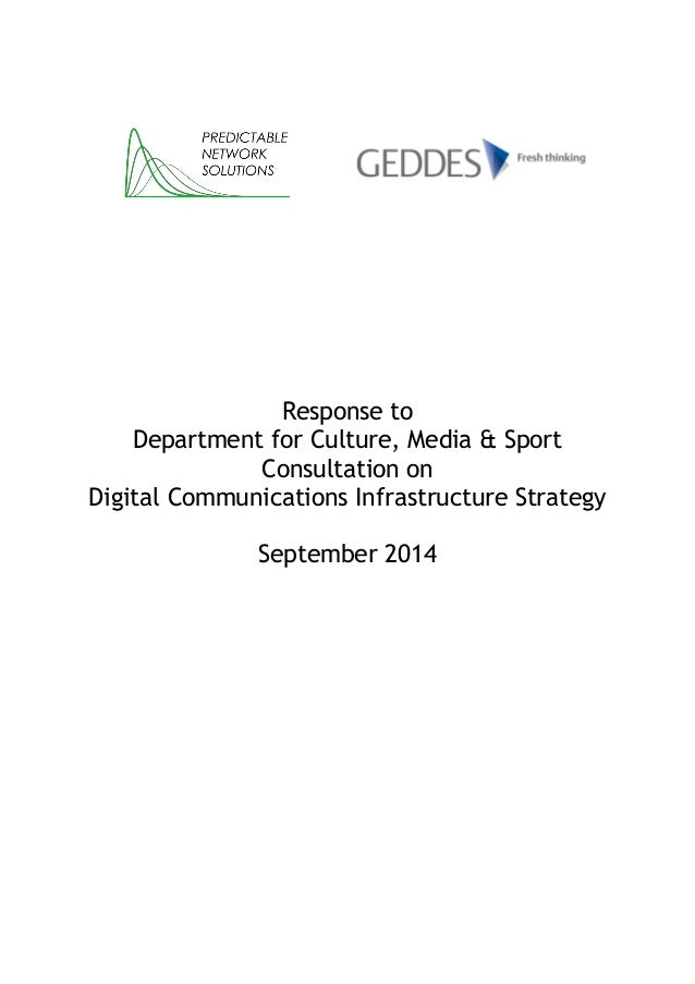 Response to Department for Culture, Media & Sport  Consultation on Digital Communications Infrastructure Strategy  Septemb...