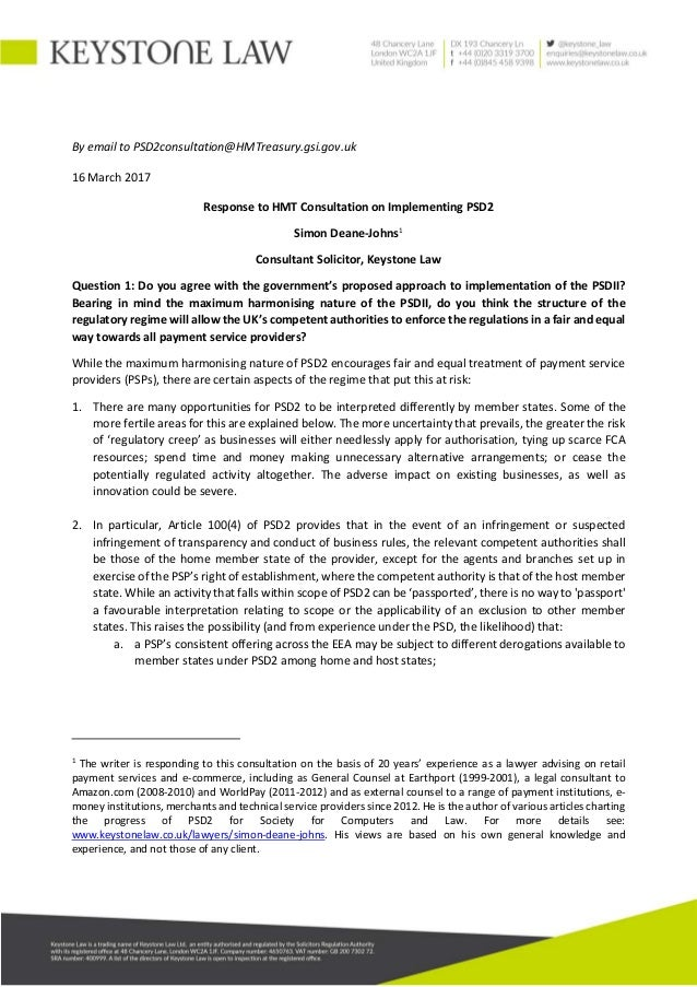 By email to PSD2consultation@HMTreasury.gsi.gov.uk 16 March 2017 Response to HMT Consultation on Implementing PSD2 Simon D...