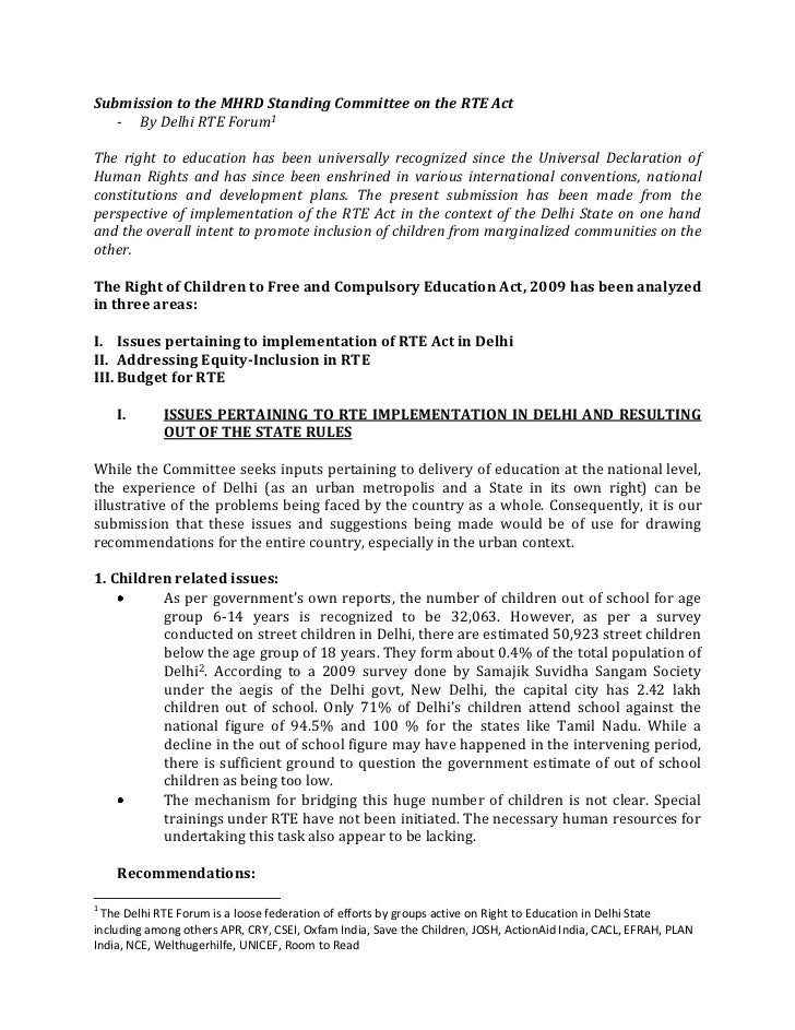 Submission to the MHRD Standing Committee on the RTE Act   - By Delhi RTE Forum1The right to education has been universall...