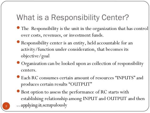 Responsibility centers final Prof Rishi Chourasia Slide 2
