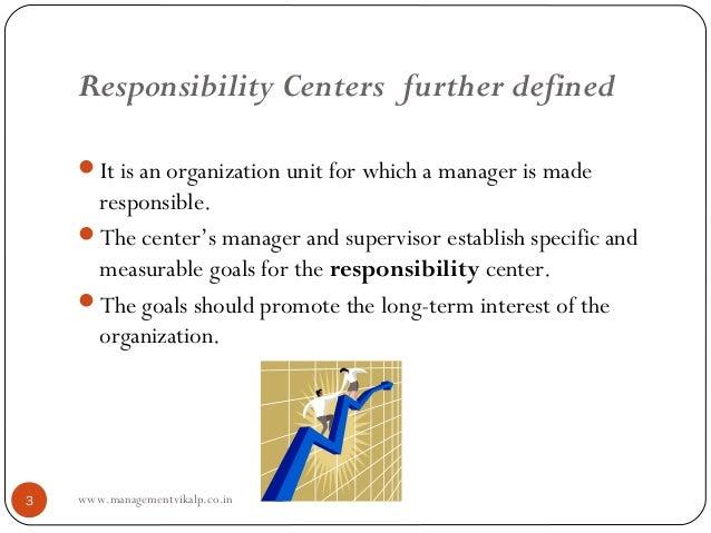 Responsibility centers final Prof Rishi Chourasia Slide 3