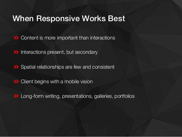 Content First means Responsive!