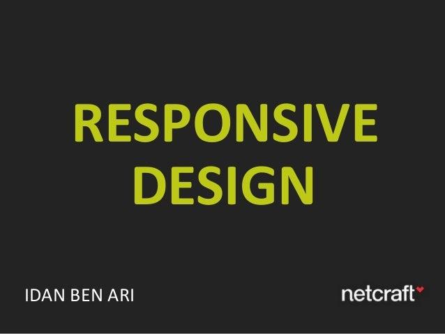 RESPONSIVE DESIGN IDAN BEN ARI
