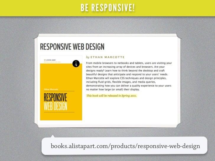 BE RESPONSIVE!unstoppablerobotninja.com/entry/ uid-images/