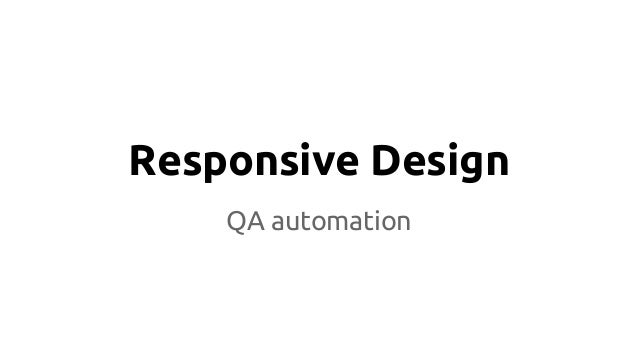 Responsive Design QA automation